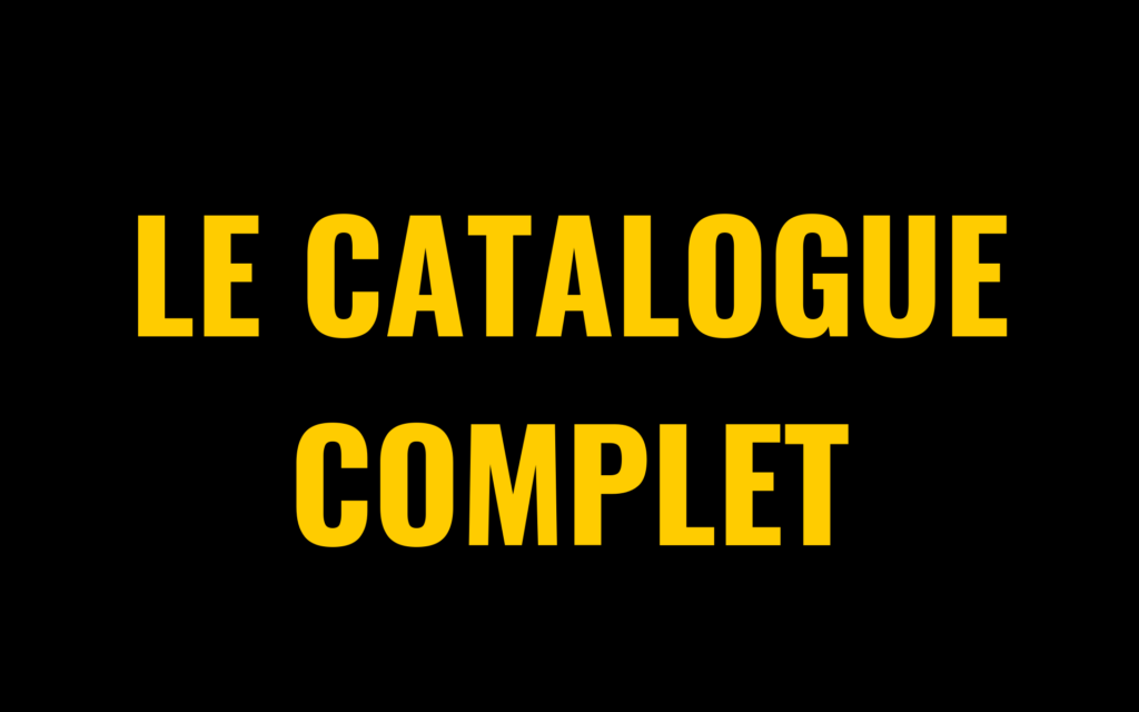 Le catalogue